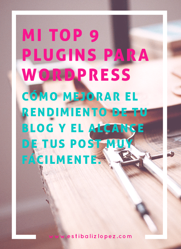 top 9 plugins para wordpress esti lopez